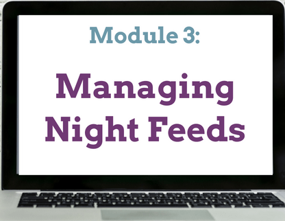 Module 3 Managing Night Feeds