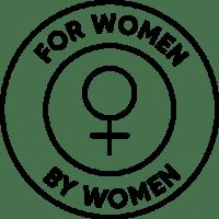 For women, by women.