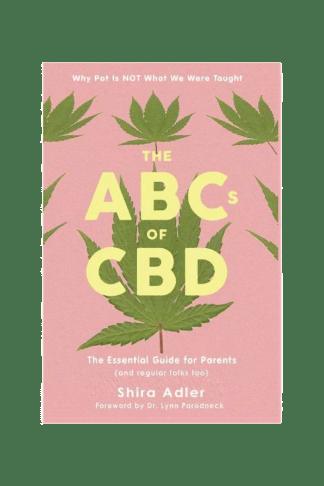 The ABCs of CBD by Shira Adler