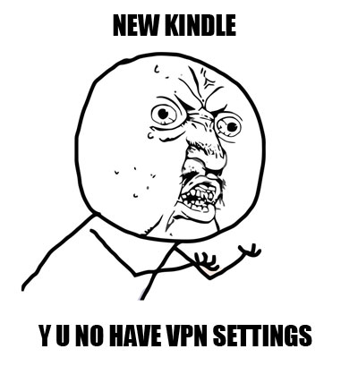 What's the best VPN Fire HD 4th gen? (NO root) : kindle