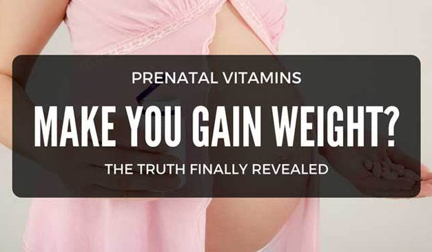 Do Prenatal Vitamins Make You Gain Weight: Finally, The Truth!