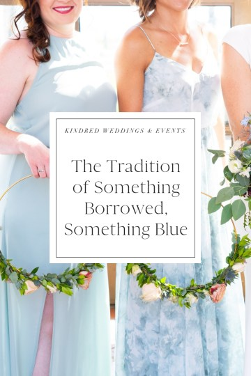 The tradition of Something Borrowed, Something Blue