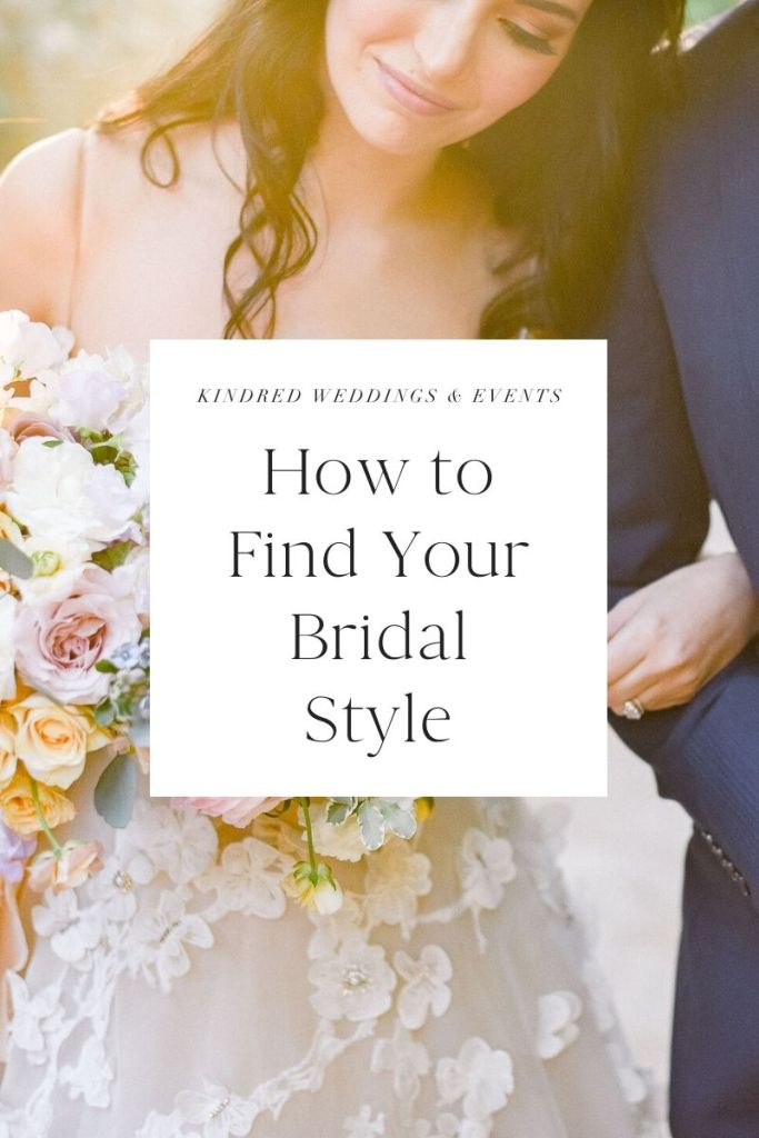 Explore How To Find Your Bridal Style