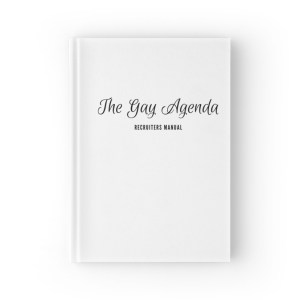 "A white journal with black text on it that reads ""The Gay Agenda, Recruiters' Manual"""