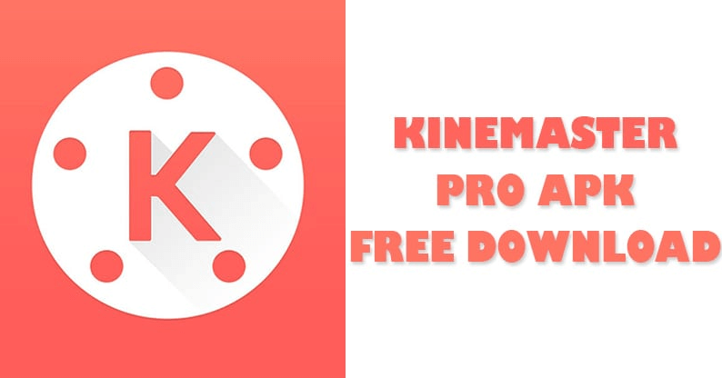 Kinemaster Pro Mobile Video Editor
