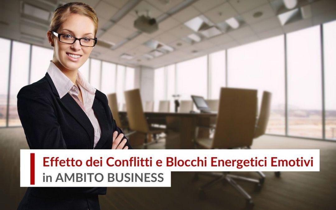 Effetto dei Conflitti e blocchi energetici emotivi nel Business