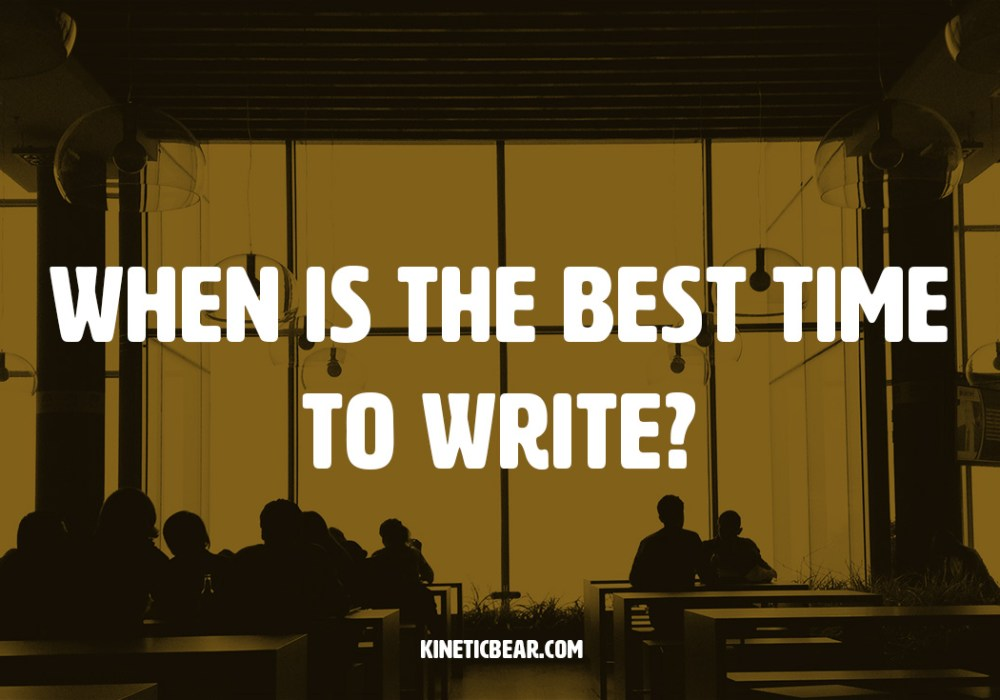 Learn to manage the best time for writing.