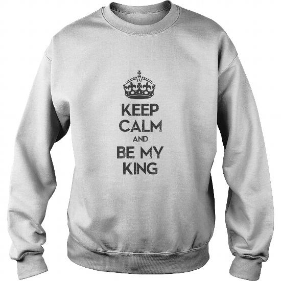 keep calm and be my king
