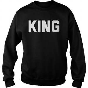 King and Queen Sweatshirts