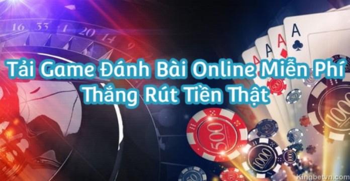 Tải game đánh bài online miễn phí - Thắng rút tiền thật