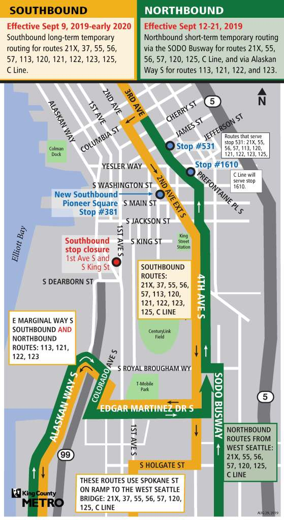 Beginning start of service September 9, southbound routes that used to travel the Alaskan Way Viaduct will no longer travel First Avenue. Instead, upon servicing the regular stop on Third Avenue and Columbia Street or Marion Street, buses will travel south on Second Avenue, continuing to Second Ave South Extension, stopping only at a new temporary stop on Second Ave Extension between S Washington and S Main streets. Buses heading to West Seattle will turn right at Holgate and then left at First Avenue S and the other routes heading south will turn right on Edgar Martinez Drive S, right on Colorado Avenue S, and then left on Alaskan Way S. Additionally, Washington State Department of Transportation is closing Dearborn Street for up to 10 days for construction. That will require a temporary short-term service revision for inbound/northbound routes that used to travel the viaduct via Fourth Avenue South, including the 21X, 55, 56, 57, 113, 120, 121, 122, 123, 125, and the RapidRide C Line. The service revision is scheduled to begin September 12 through September 21. Routes will return to SR99 and First Avenue for those inbound/northbound routes on September 22.