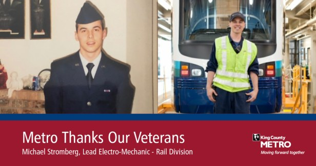 Michael Stromberg, Metro's Lead Electro-Mechanic in our Rail Division, is shown while serving in the military and today in front of a Link light rail train.