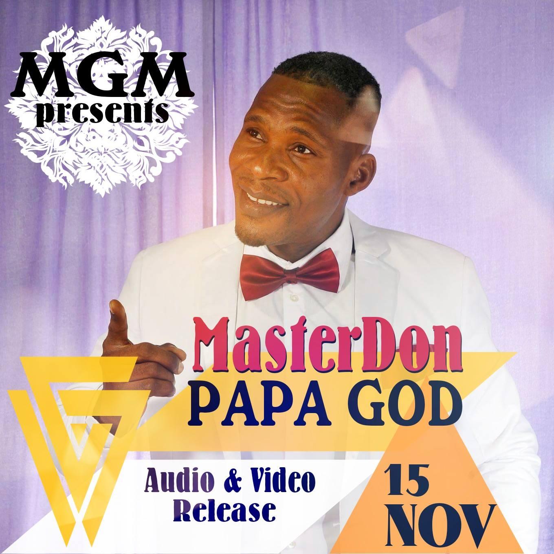 DOWNLOAD Video + Audio: MasterDon - Papa God | Kingdomboiz