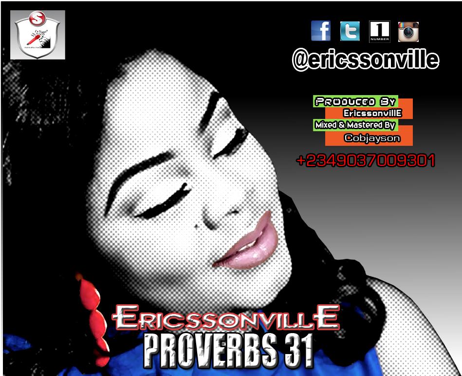 DOWNLOAD Music: EricssonvillE – Proverb 31