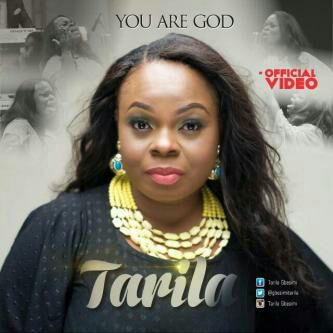 MUSIC Video: Tarila – You Are God (Official Video)