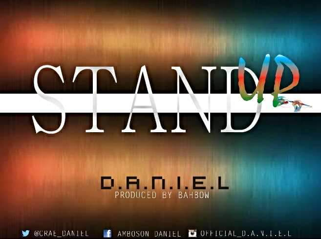 DOWNLOAD Music: D.A.N.I.E.L – Stand Up