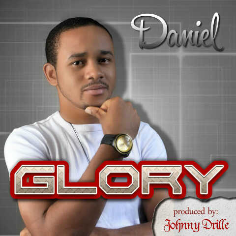 DOWNLOAD Music: Daniel – Glory (Prod. By Johnny Drille)