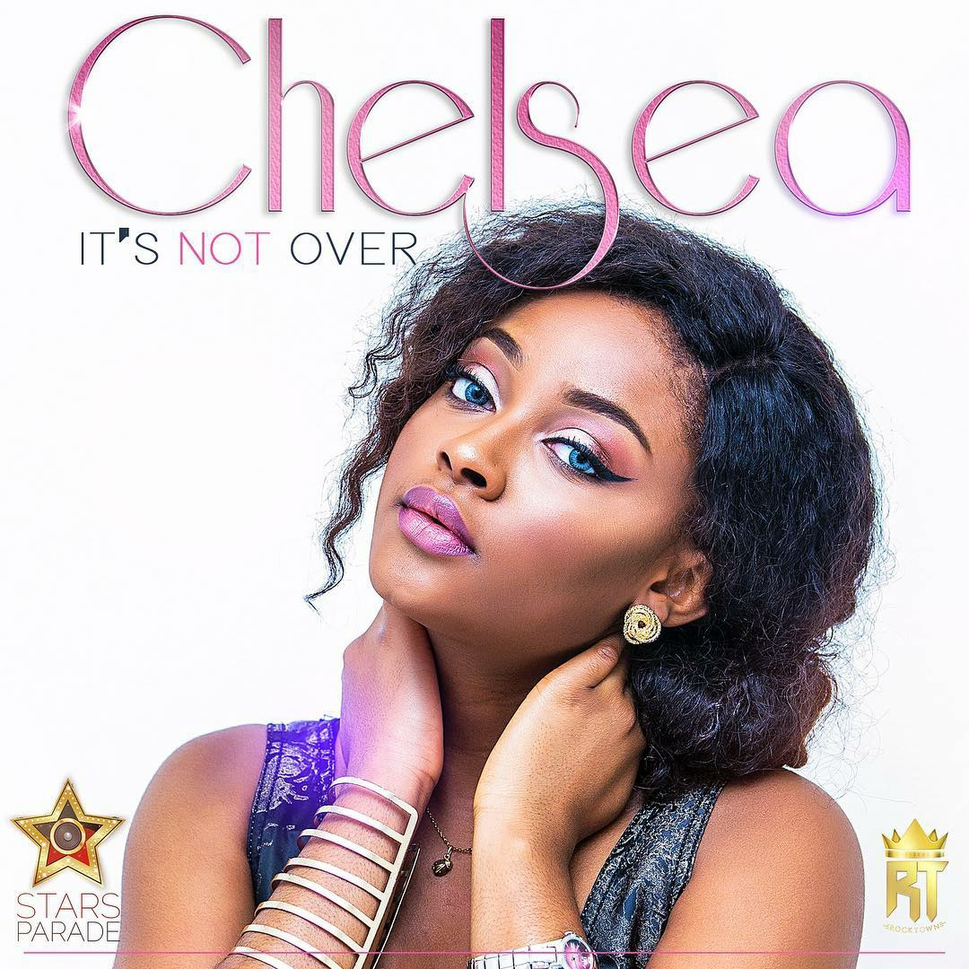 DOWNLOAD Music: Chelsea – Its Not Over (Prod. By Frank Edwards)