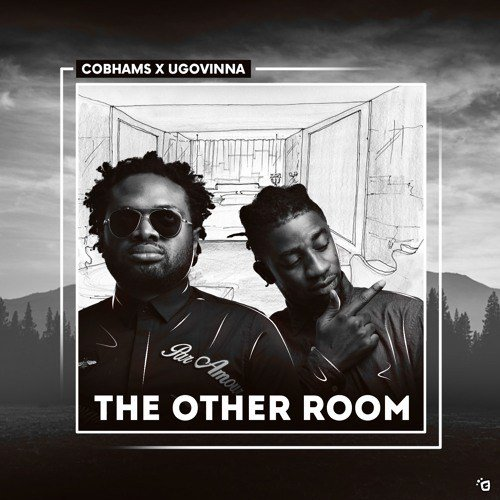 DOWNLOAD Music: Cobhams Asuquo – The Other Room (ft. Ugovinna)