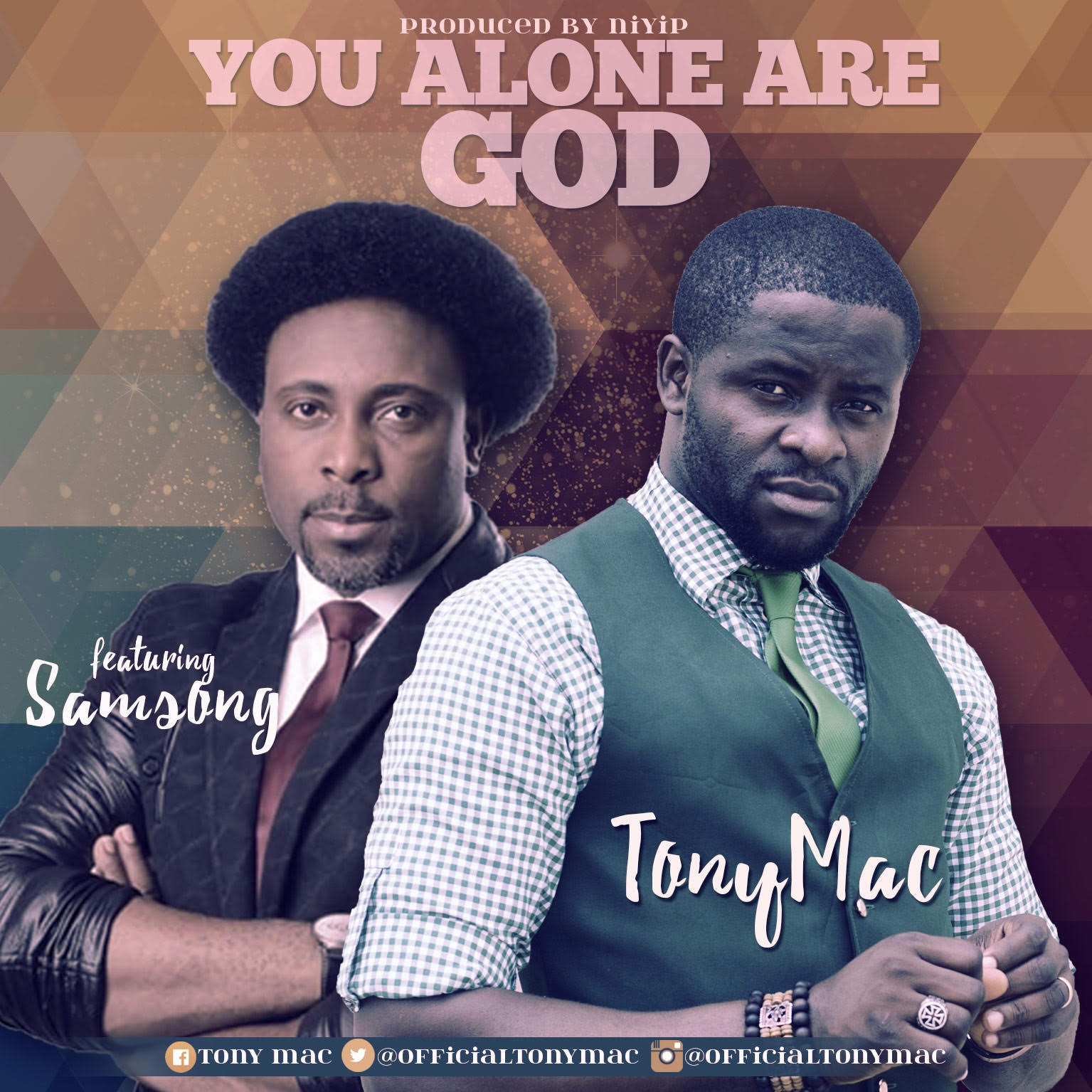 DOWNLOAD Music: Tony Mac – You Alone Are God (ft. Samsong)