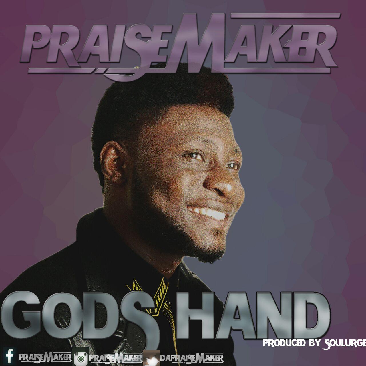 DOWNLOAD Music: PraiseMaker – God's Hand