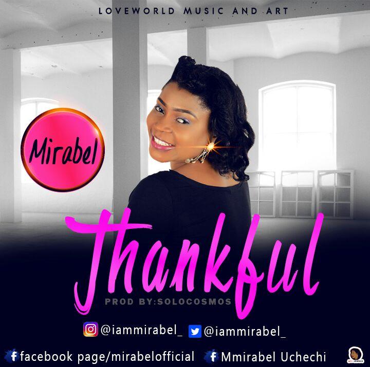 DOWNLOAD Music: Mirabel – Thankful