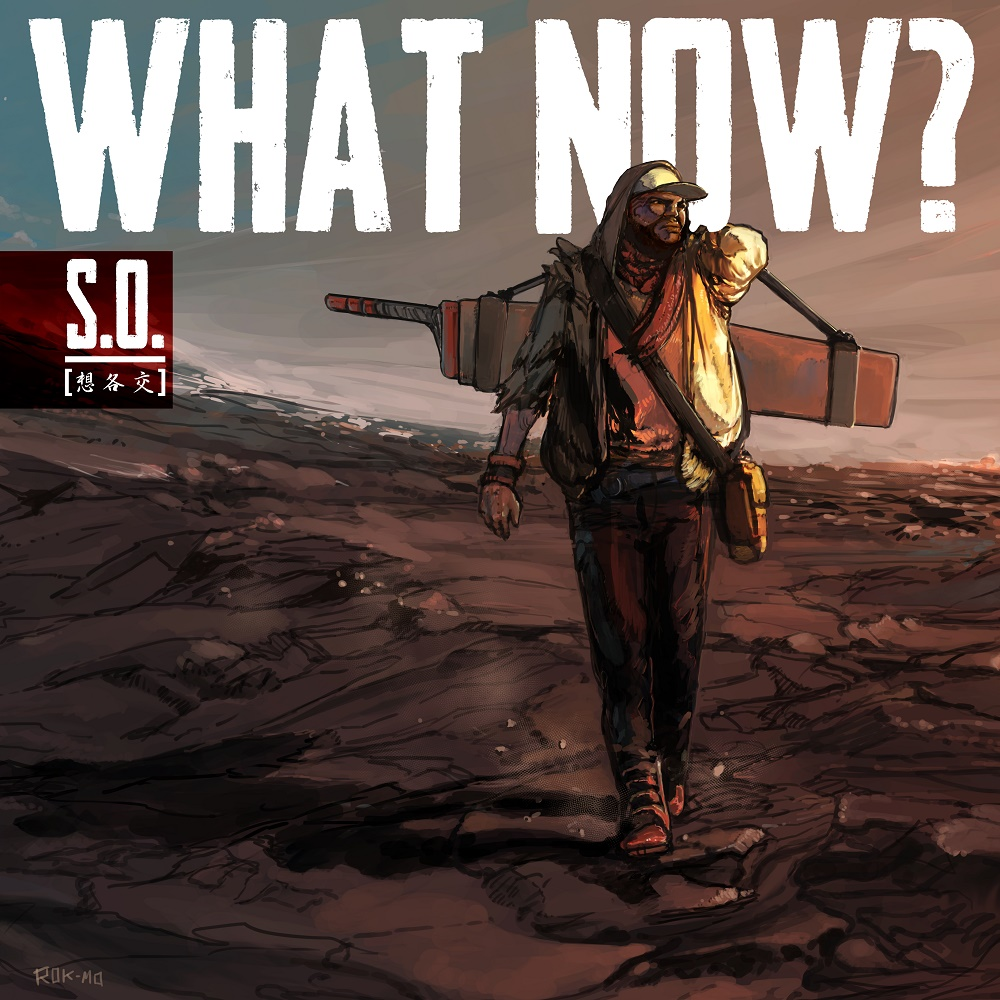 Music Premiere : S.O. – What Now