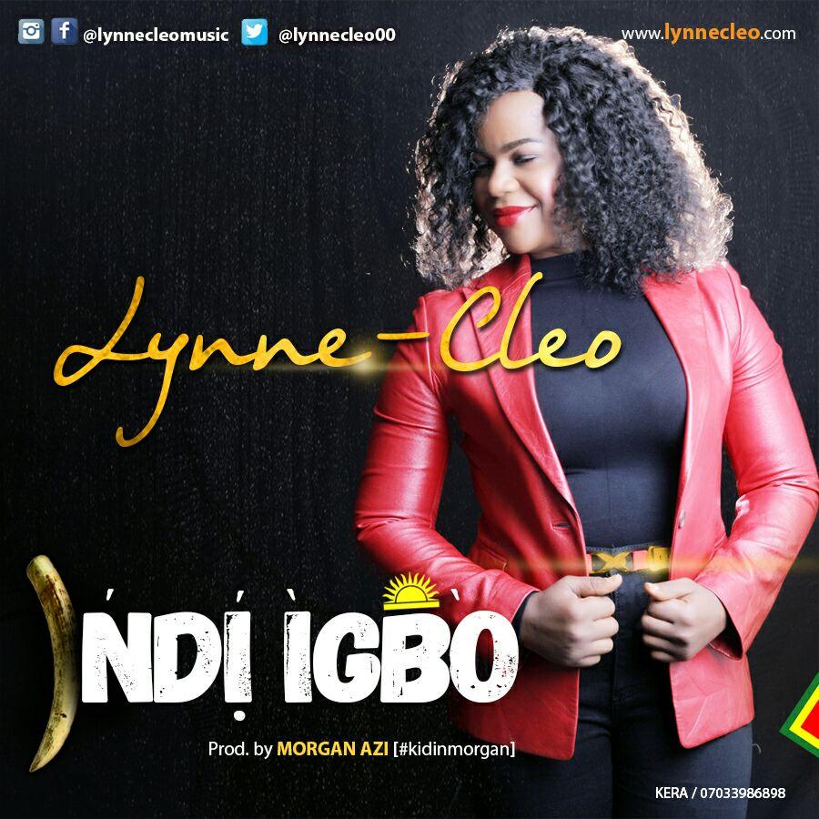 DOWNLOAD Music: Lynne Cleo – Ndi Igbo