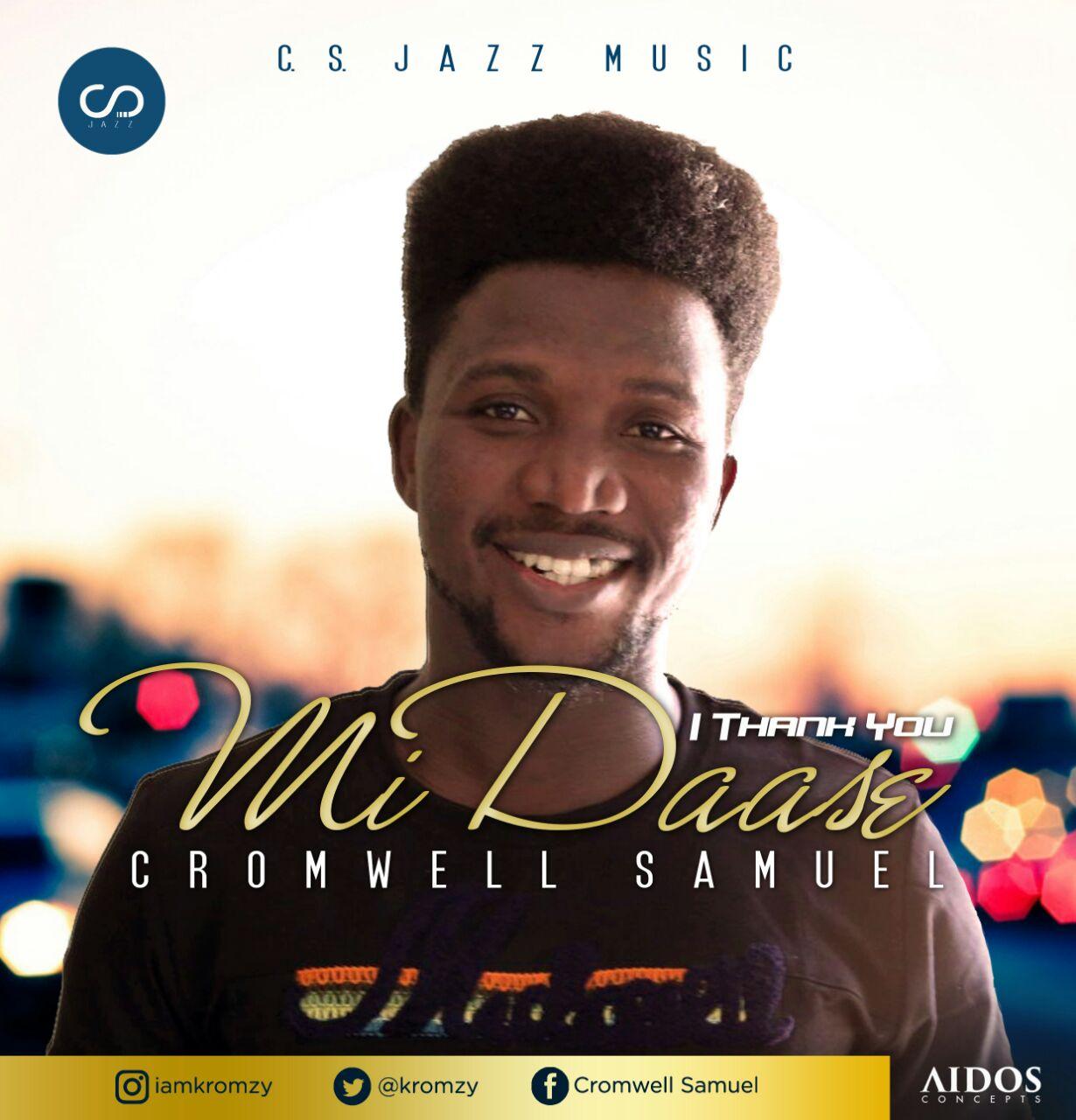 DOWNLOAD Music: Cromwell Samuel – Midaasi (I Thank You)