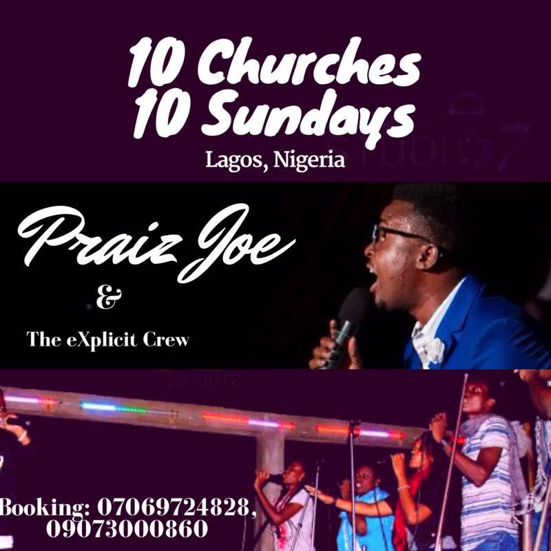 """In Lagos: """"10 Churches 10 Sundays"""" Tour With Praizjoe And The eXplicit Crew"""