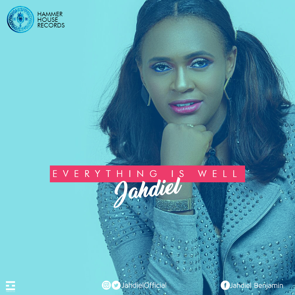 DOWNLOAD Music: Jahdiel – Everything Is Well + Suddenly