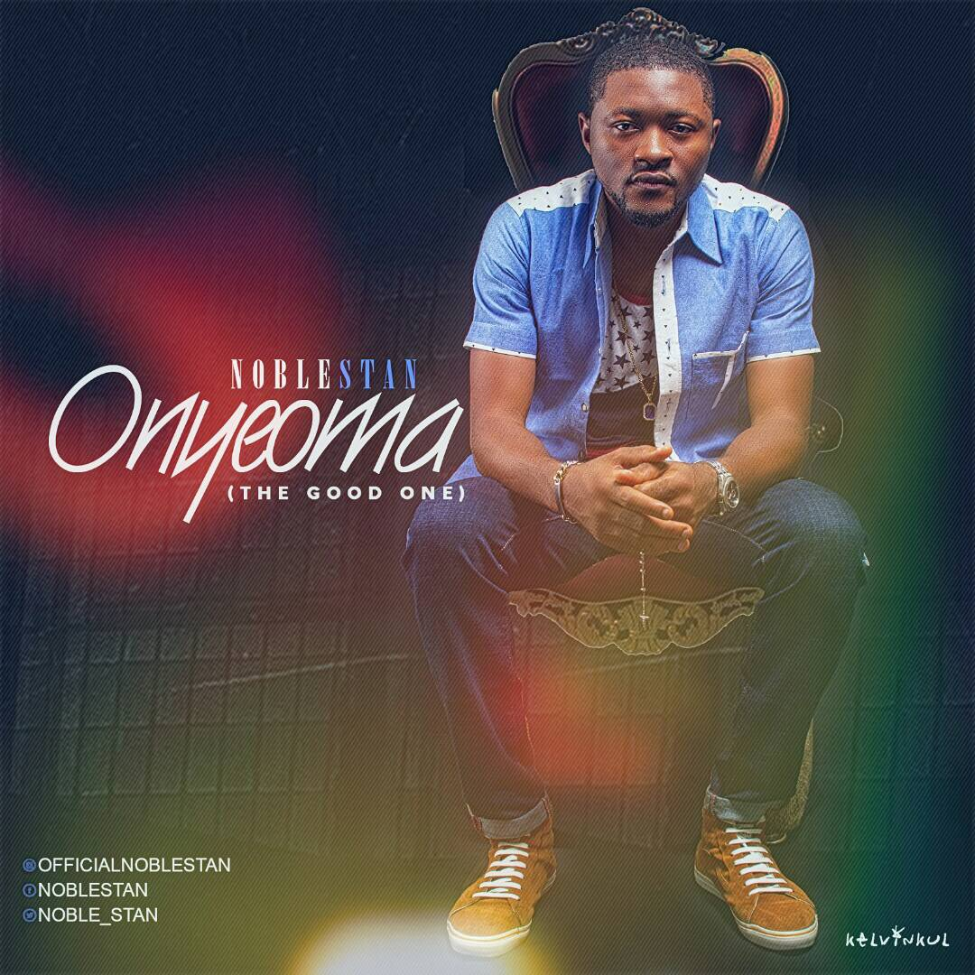 DOWNLOAD Music: NobleStan – Onyeoma