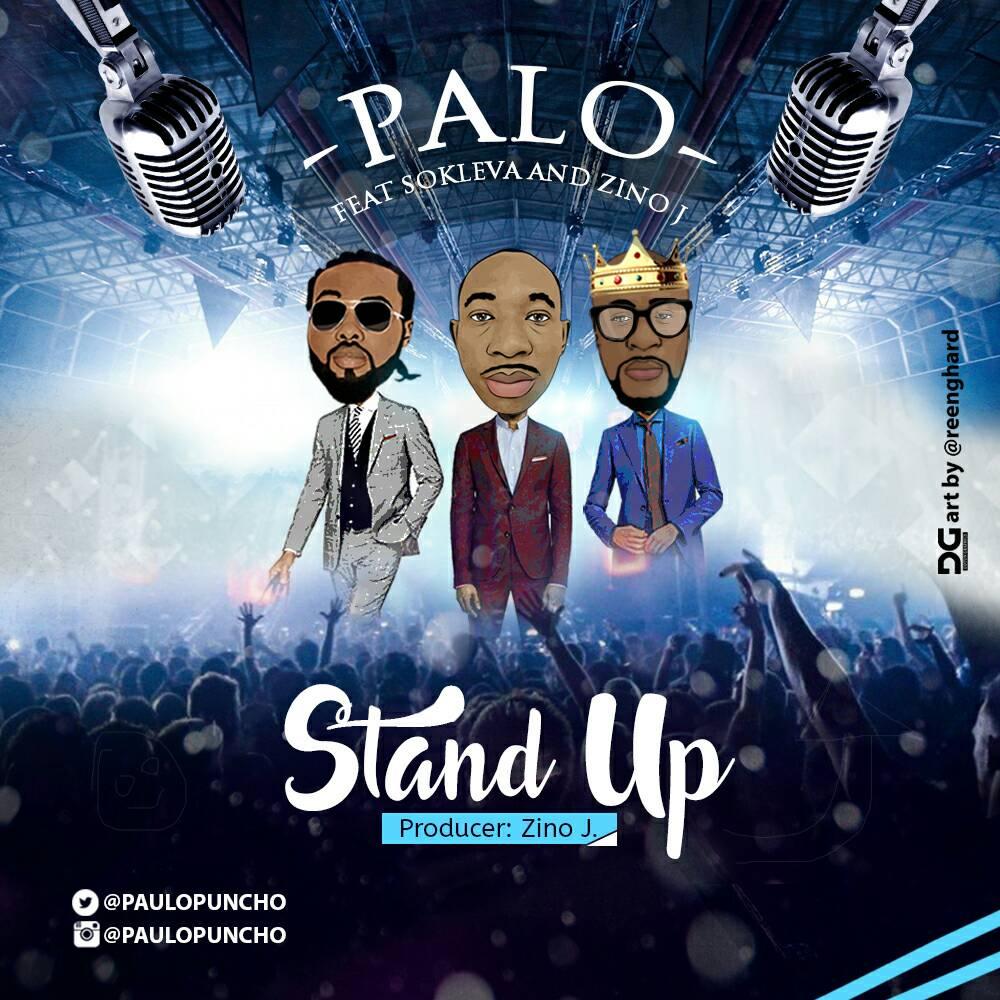 DOWNLOAD Music: Palo – Stand Up (ft. Sokleva & Zino J)