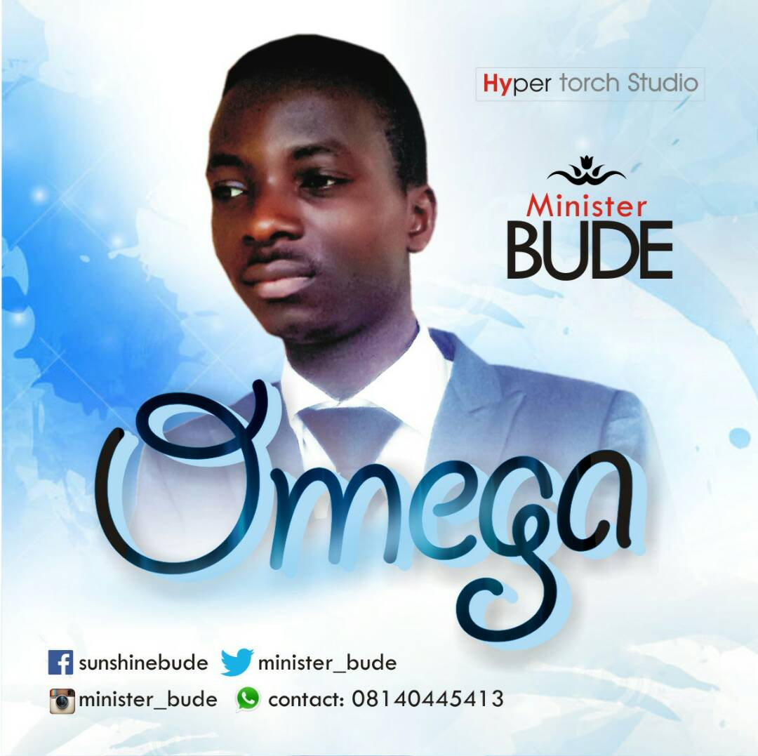 DOWNLOAD Music: Minister Bude – Omega