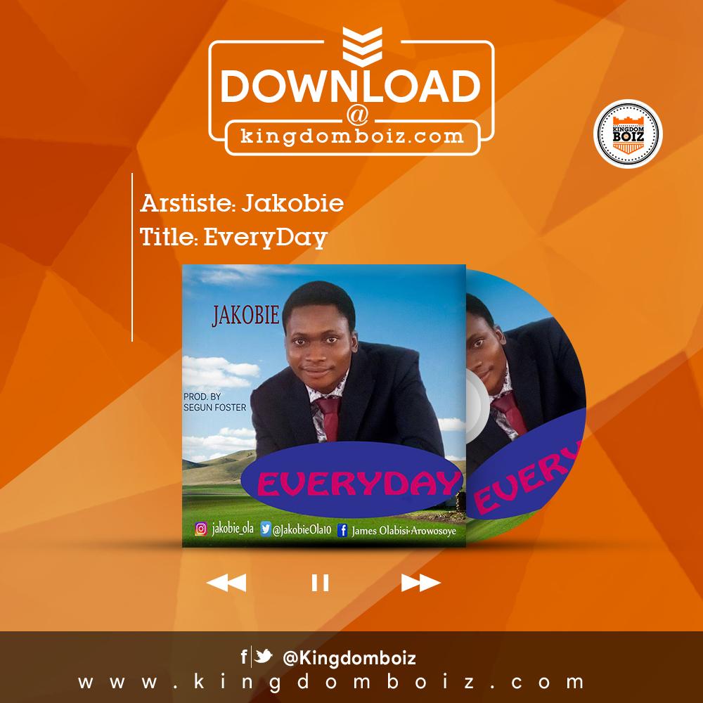 DOWNLOAD Music: Jakobie – Everyday