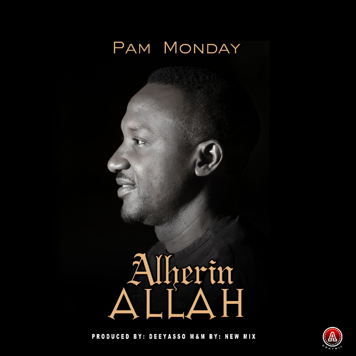 DOWNLOAD Music: Pam Monday - Alherin Allah (Prod  By Dee