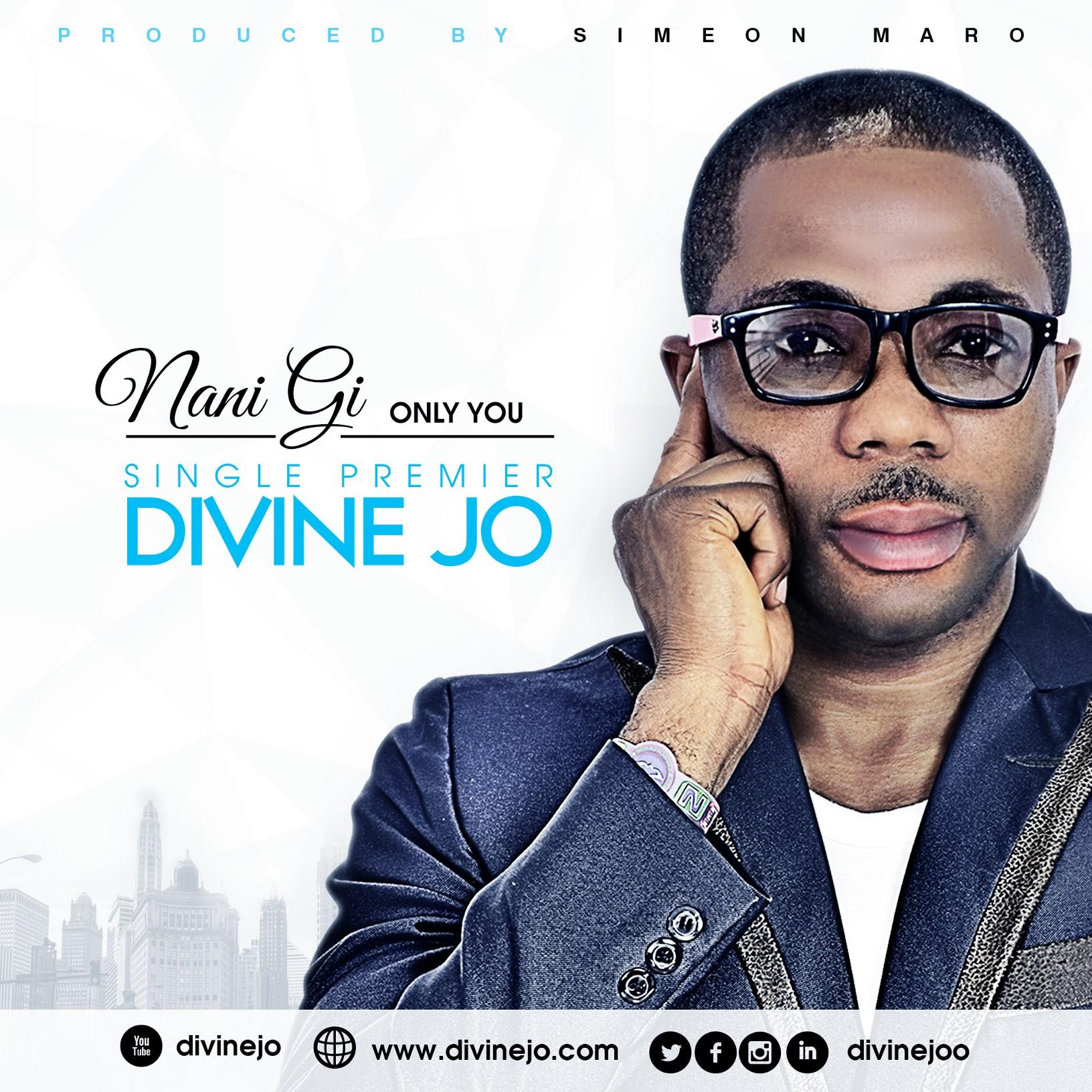 DOWNLOAD Music: Divine Jo – Nani Gi (Only You)