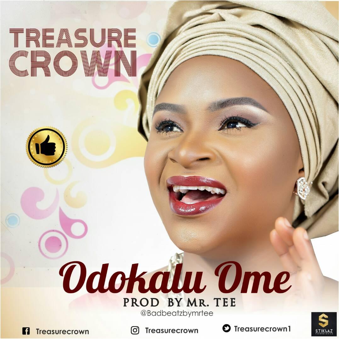 DOWNLOAD Music: Treasure Crown – Odokalu Ome