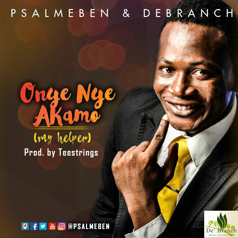 DOWNLOAD Music: PsalmEben & Debranch – Onyeieyeakamo (My Helper)