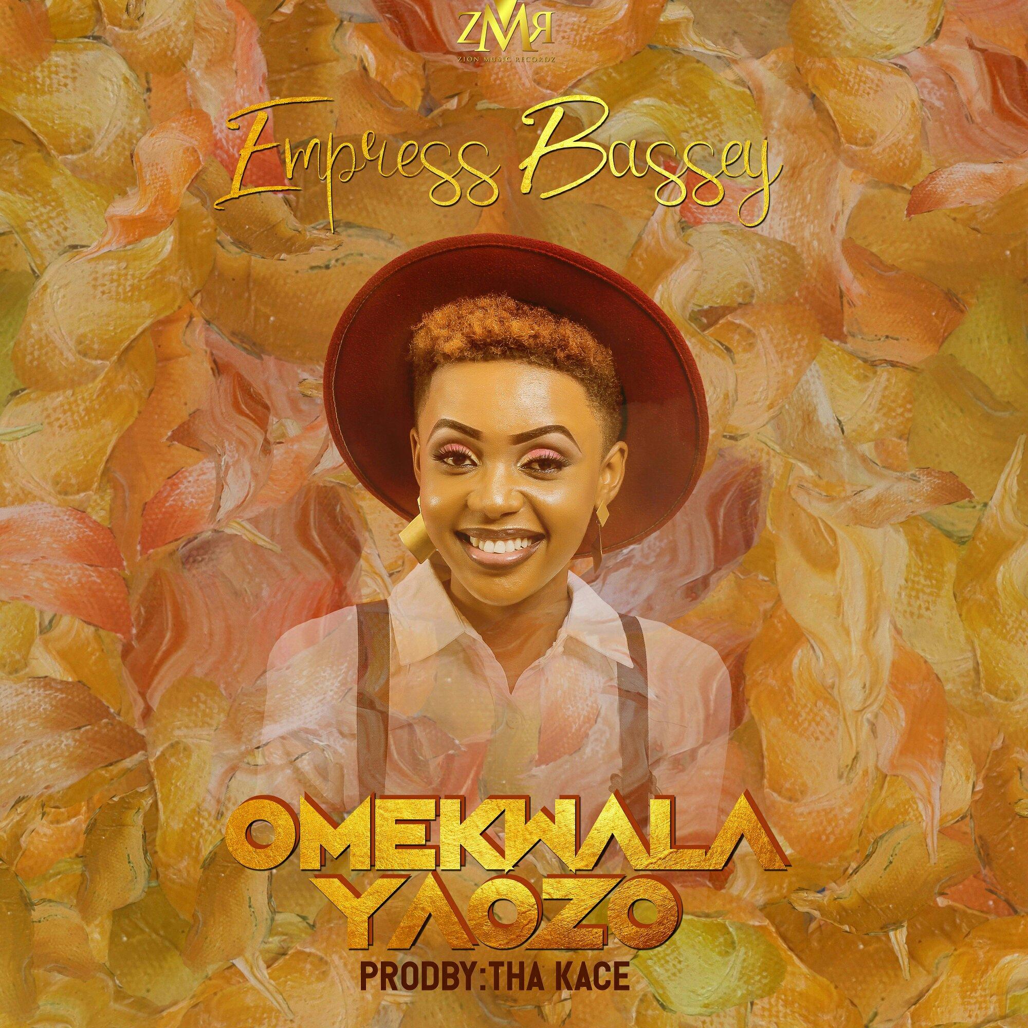 DOWNLOAD Music: Empress Bassey – OMEKWALAYAOZO (He Did It Again)