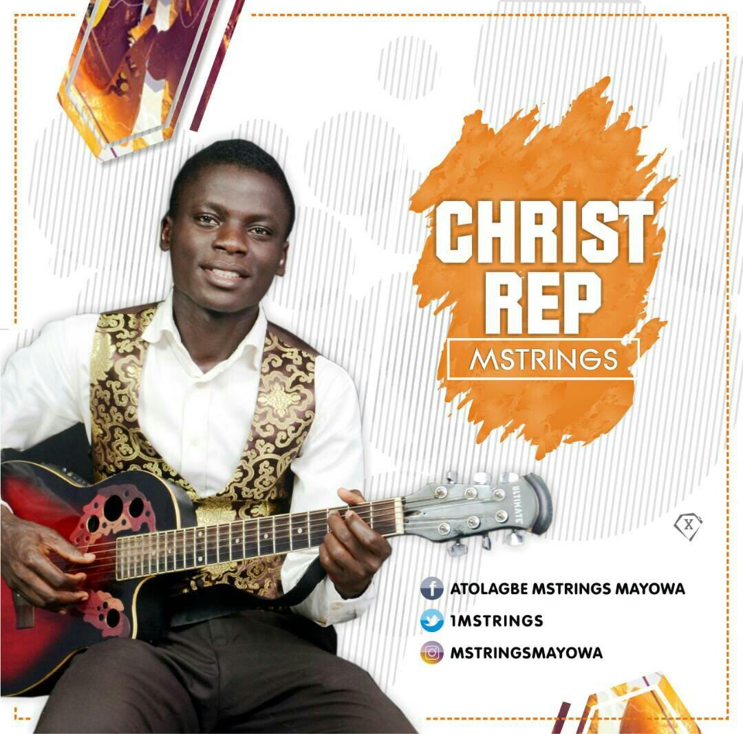 DOWNLOAD Music: Mstrings – Christ Rep