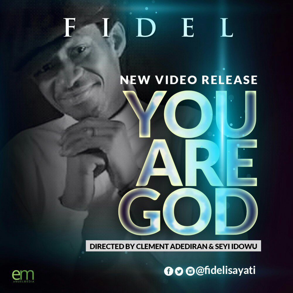 MUSIC Video: Fidel – You Are God (Official Video)