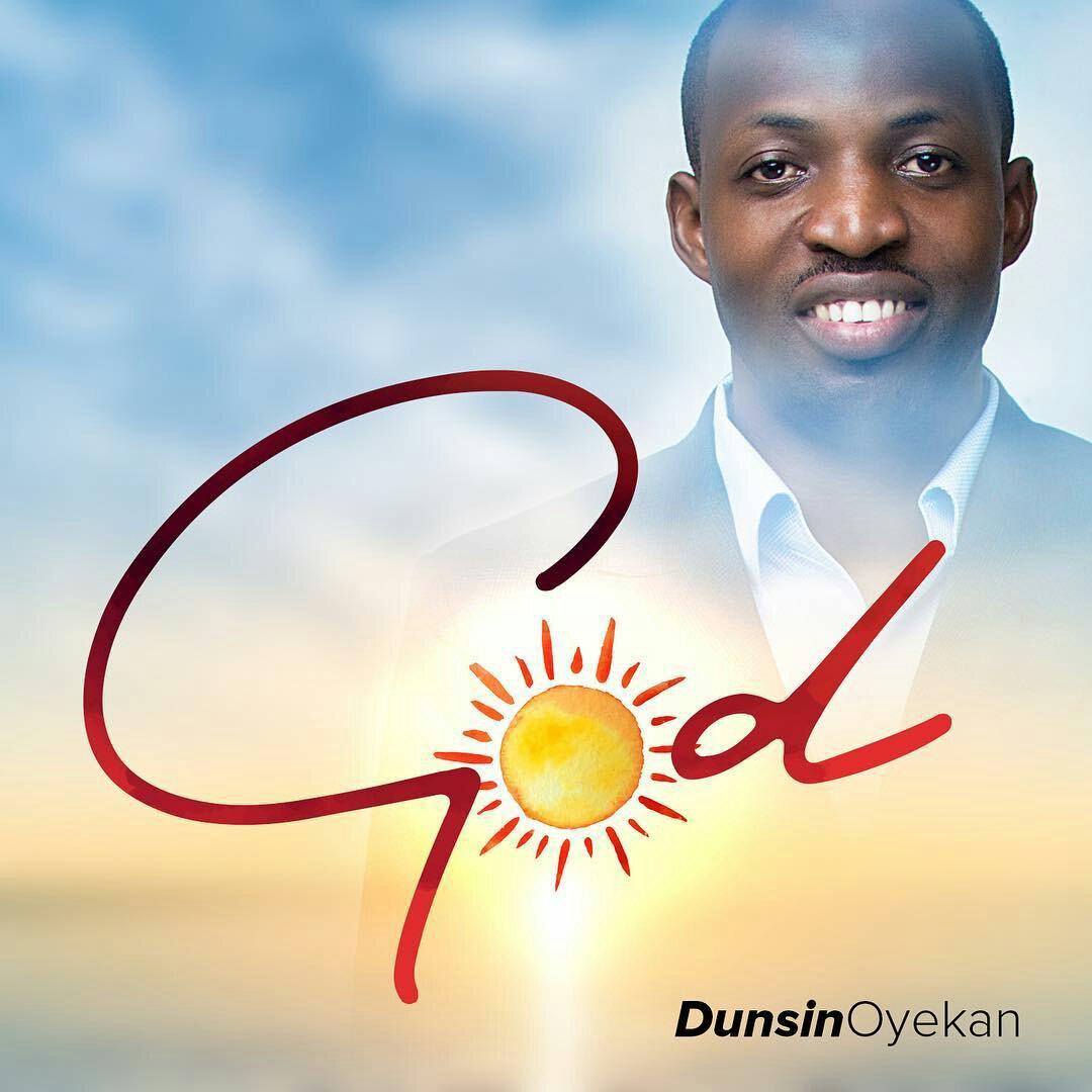 DOWNLOAD Music: Dunsin Oyekan – God