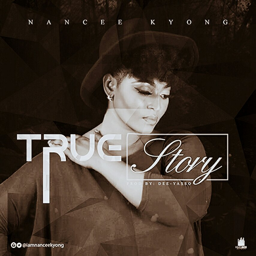 DOWNLOAD Music: Nancee Kyong – True Story