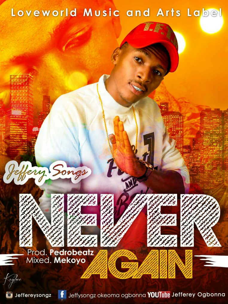 DOWNLOAD Music: Jeffery Songz – Never Again