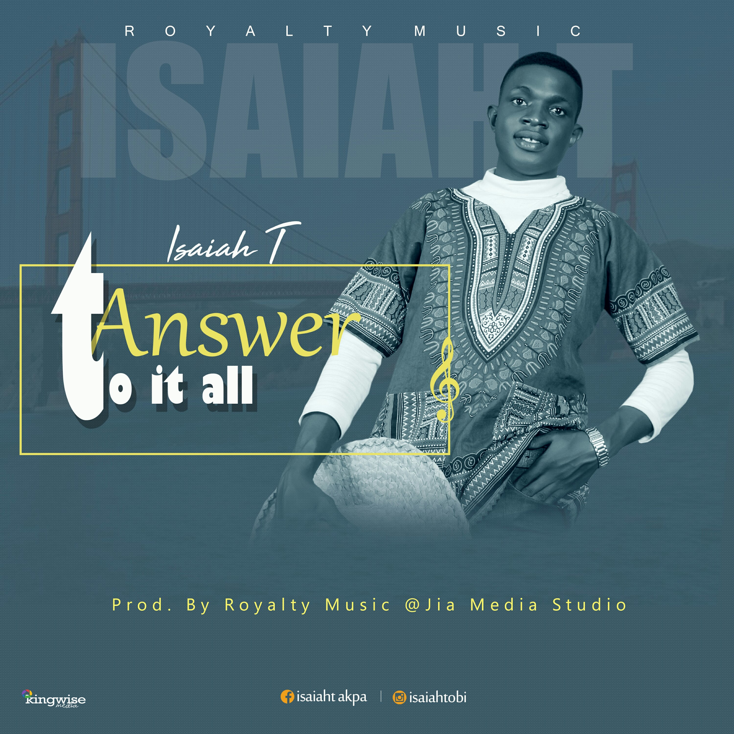 DOWNLOAD Music: Isaiah T – Answer To It All