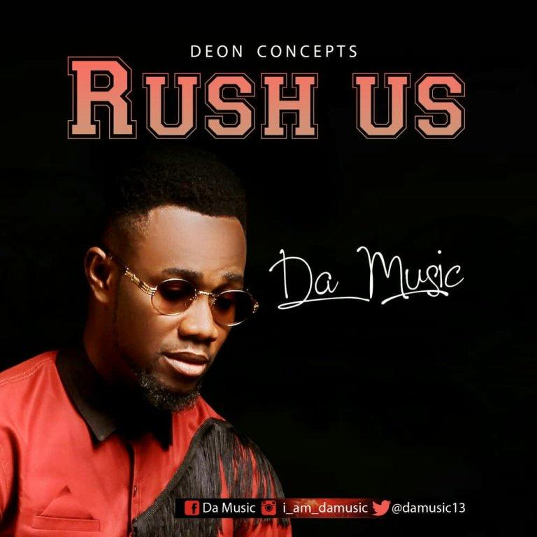 RUSH US BY DA MUSIC LYRICS & MP3 DOWNLOAD – Christian Music