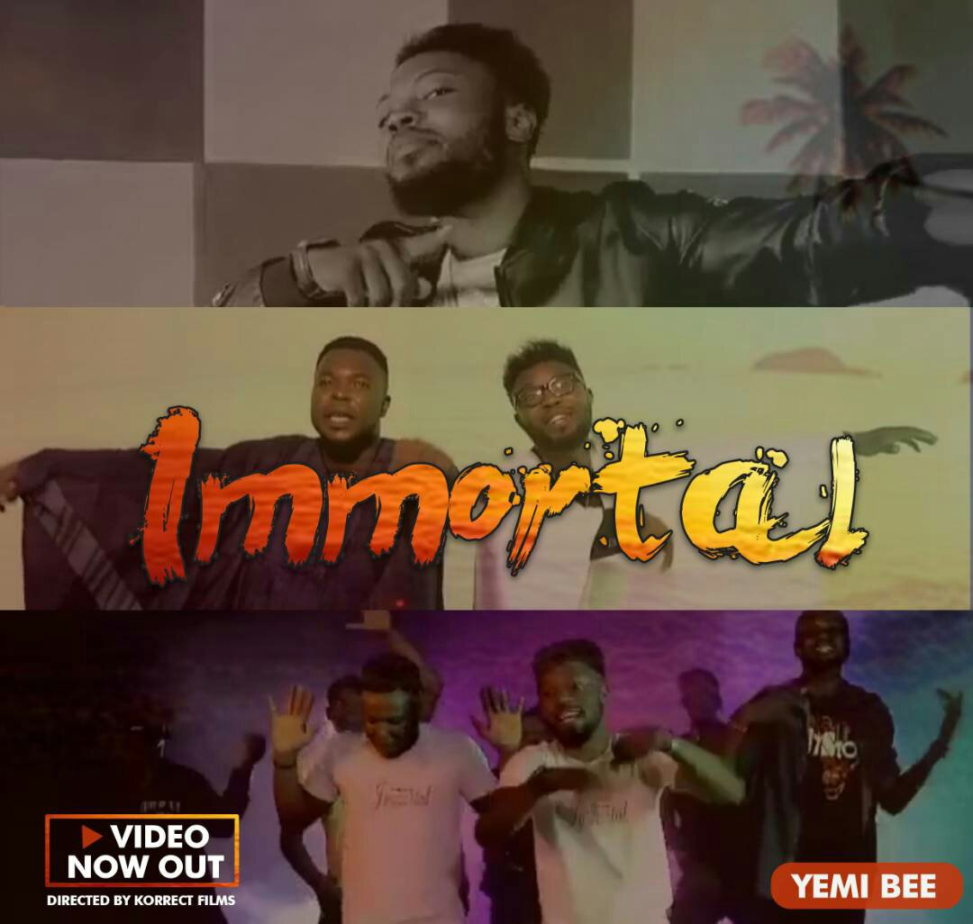 MUSIC Video: Yemibee - Immortal (Official Video)