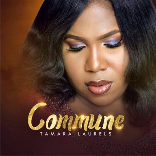 DOWNLOAD Music: Tamara Laurels – Commune