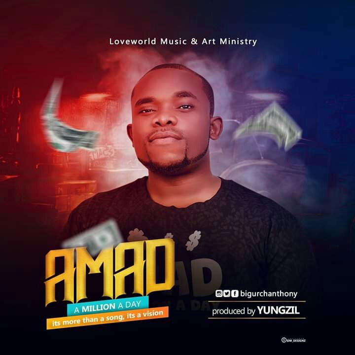 DOWNLOAD Music: Bigurch - Million A Day (AMAD